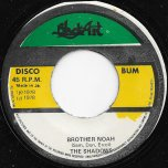 Brother Noah / Noah Dub - The Shadows / The Upsetters