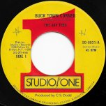 Buck Town Corner / Buck Town Ver - The Jay Tees / The Jay Tees And Brentford Rockers