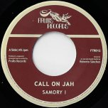 Call On Jah / Call On Dub - Samory I