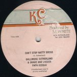 Cant Stop Natty Dread / Strictly Dub - Gallimore Sutherland with Papa Keeble