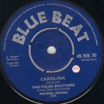Carolina / I Met A Man - The Folkes Brothers