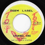 Channel One / Channel Two - Jah Lloyd And Douglas Boothe / Soul Syndicate