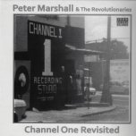 Channel One Revisited - Peter Marshall And The Revolutionaries