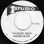 Chaunting Dread / Pt 2 - Pablove Black And The Sound Dimension