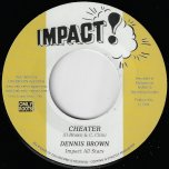 Cheater / Harvest In The East - Dennis Brown / Tommy McCook And The Impact All Stars