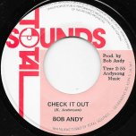 Check It Out / Check It Ver - Bob Andy / Underground Rhythm Section
