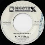 Christoper Columbus / Dub To Columbus Head - Black Steel