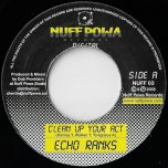Clean Up Your Act / Dub - Echo Ranks