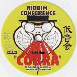 Cobra / Dub Cobra  - Riddim Conference Feat RC Horns Connexion And Dan