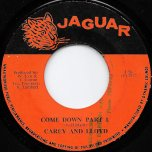 Come Down Part 1 / Part 2 - Carey And Lloyd / The Dynamites