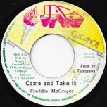 Come And Take It / Ver - Freddie McGregor