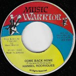 Come Back Home / Ver - Hansel Rodriques