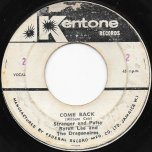 Come Back / Hold Me - Stranger And Patsy With Byron Lee And The Dragonaires