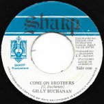 Come On Brothers / Ver - Gilly Buchanan
