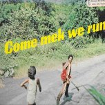 Come Mek We Run - Robert Johnson