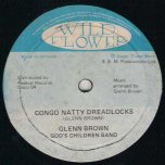 Congo Natty Dreadlocks - Glen Brown and Gods Children Band
