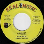 Conquer / Reveal It - Jah Mason And Sammy Dread / Sluggy Ranks