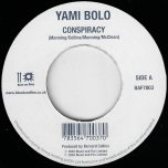 Conspiracy / Its A Joy - Yami Bolo / Natural Black