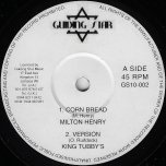 Corn Bread / Ver / Rightful Ruler / Ver - Milton Henry / King Tubbys / Royal Unity / The Revolutionaries