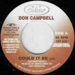 Could It Be / PA Mix - Don Campbell