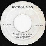Crime Dont Pay / For The Good Times - Prince Jazzbo / Glen Miller
