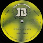 Crying In The Ghetto / Ghetto Crying Ver - Jimmy London
