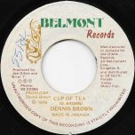 Cup Of Tea / A Piece Of Bread Ver - Dennis Brown / DEB Music Players