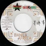 Dance Africa / Higrade Skanking - Nadine Sutherland / Echoslim / Nicko Rebel / Mr Williamz