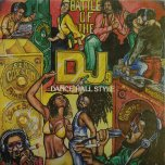 Battle Of The DJs - Dance Hall Style - Various..King Stitt..Dillinger..Prince Jazzbo..Jim Brown