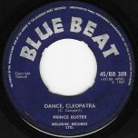 Dance Cleopatra / All In My Mind - Prince Buster