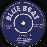 Dance With Me / Oh Babe - Ewan And Jerry with The Caribbeats