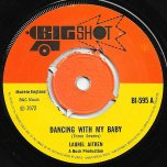 Dancing With My Baby / Do The Boogaloo - Laurel Aitken