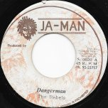 Dangerman / Ver - The Rebels