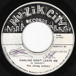 Darling Dont Leave Me / Andrea - The Jiving Juniors