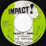 Daddys Home / Ver - The Heptones