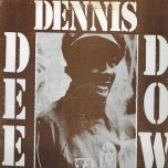 Deep Down - Dennis Brown