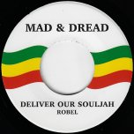 Deliver Our Souljah / Ver - Robel