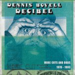 Decibel More Cuts And Dubs 1976 to 1983 - Dennis Bovell