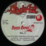 Disco Devil Vol 1 - Lee Perry And Full Experience / Winston Watson / Dellenger / Lord Creator / Junior Murvin