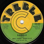 Djamballa / Rock Up Zion - Dirty Harry and Bobby Ellis / Big Joe