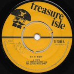 Do It Right / You Should Have Known - Three Tops With Tommy McCook And The Supersonics
