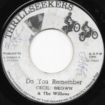 Do You Remember / Ver - Cecil Brown And The Willows