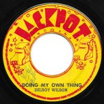 Doing My Own Thing / Nice To Be Near - Delroy Wilson