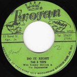 Do It Right / You Should Have Known - The 3 Tops With Tommy McCook And The Supersonics