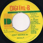 Dont Bounce Me - Johnny P