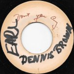 Dont You Cry / Ver - Dennis Brown