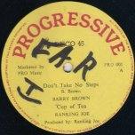 Dont Take No Steps / Cup Of Tea - Barry Brown and Ranking Joe