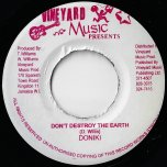 Dont Destroy The Earth / Earth Rhythm - Doniki