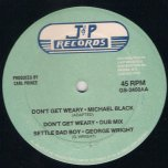 Dont Get Weary / Settle Bad Boy / Changes - Michael Black / George Wright / Ansel Cridland