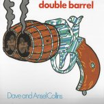 Double Barrel - Dave And Ansel Collins